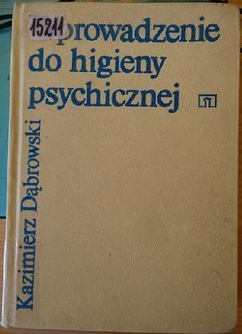 Okładka książki Wprowadzenie do higieny psychicznej