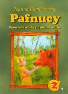 Okładka książki Pafnucy, opowieści o dobrym niedźwiedziu tom 2