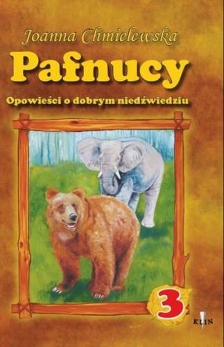 Okładka książki Pafnucy, opowieści o dobrym niedźwiedziu tom 3