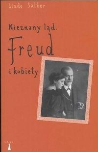 Okładka książki Nieznany ląd. Freud i kobiety