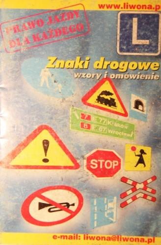 Okładka książki Znaki drogowe. Prawo jazdy dla każdego.