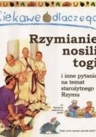 Ciekawe dlaczego Rzymianie nosili togi
