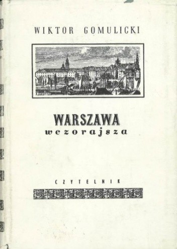 Okładka książki Warszawa wczorajsza