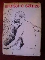 Okładka książki Artyści o sztuce. Od van Gogha do Picassa