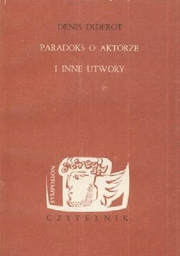 Okładka książki Paradoks o aktorze i inne utwory