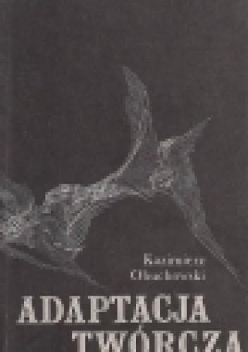 Okładka książki Adaptacja twórcza