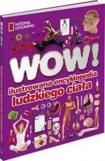 Okładka książki WOW! Ilustrowana encyklopedia ludzkiego ciała