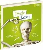Okładka książki Twoje kości. Książka o ludzkim ciele