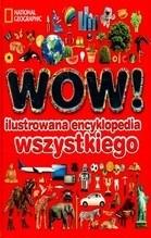 Okładka książki WOW! Ilustrowana Encyklopedia wszystkiego