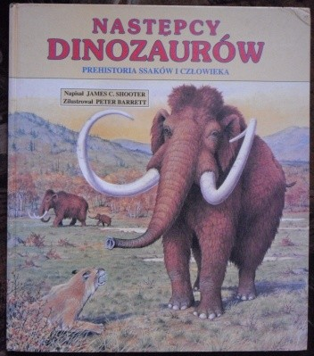Okładka książki Następcy dinozaurów. Prehistoria ssaków i człowieka