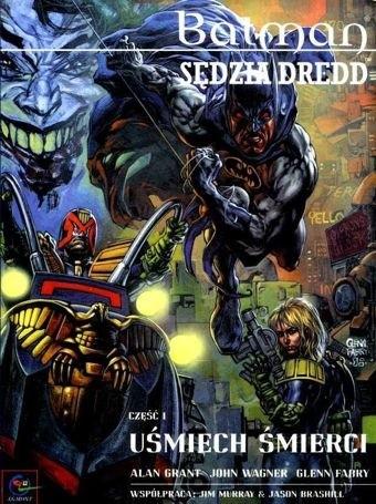 Okładka książki Batman/Judge Dredd: Uśmiech śmierci cz. 1