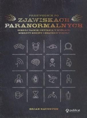 Okładka książki Przewodnik po zjawiskach paranormalnych