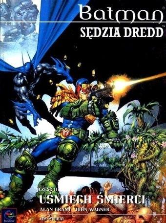 Okładka książki Batman/Judge Dredd: Uśmiech śmierci cz. 2
