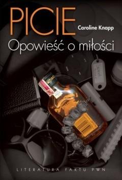 Okładka książki Picie. Opowieść o miłości