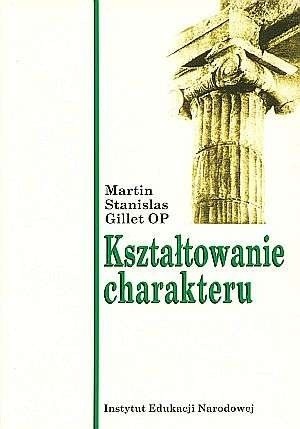 Okładka książki Kształtowanie charakteru