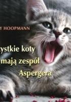 Wszystkie koty mają zespół Aspergera
