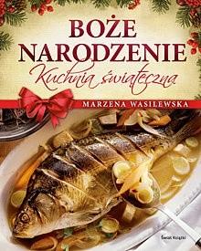 Okładka książki Boże Narodzenie. Kuchnia świąteczna