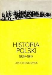 Okładka książki Historia Polski 1939 - 1947