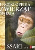 Encyklopedia zwierząt świata. Ssaki cz.1