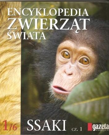 Okładka książki Encyklopedia zwierząt świata. Ssaki cz.1