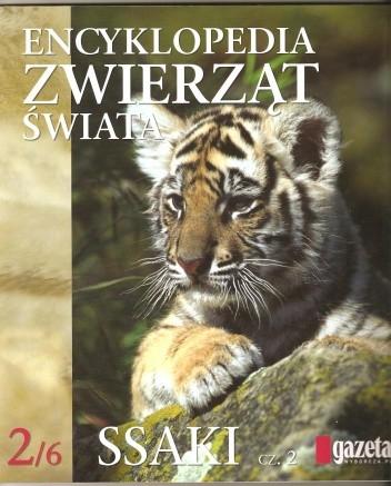 Okładka książki Encyklopedia zwierząt świata. Ssaki cz.2