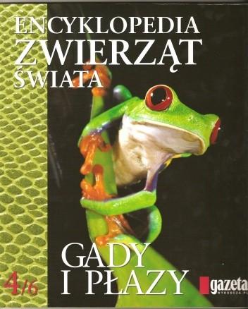 Okładka książki Encyklopedia zwierząt świata. Gady i płazy