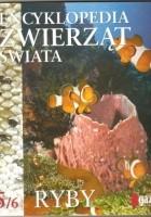 Encyklopedia zwierząt świata. Ryby