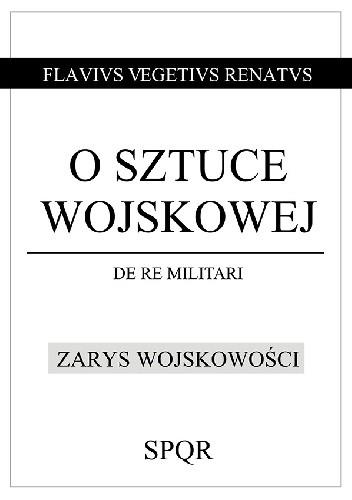 Okładka książki O sztuce wojskowej / Zarys wojskowości
