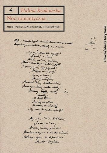 Okładka książki Noc romantyczna: Mickiewicz, Malczewski, Goszczyński. Interpretacje