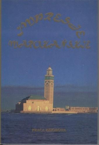 Okładka książki Impresje marokańskie