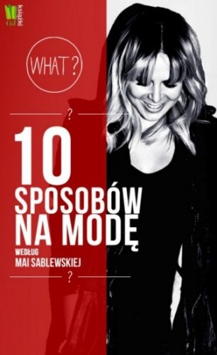Okładka książki 10 sposobów na modę według Mai Sablewskiej