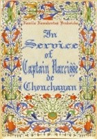 In Service of Captain Narcisse de Chouchayan