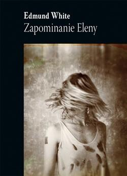Okładka książki Zapominanie Eleny