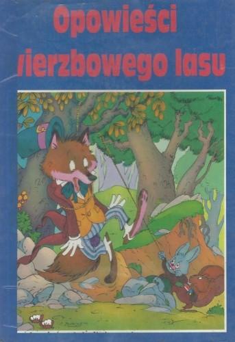 Okładka książki OPOWIEŚCI Z WIERZBOWEGO LASU