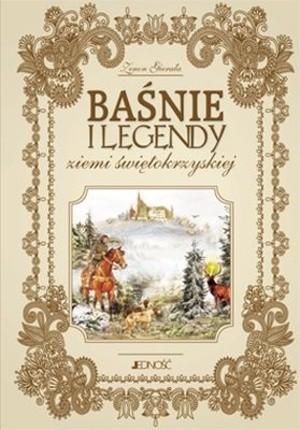 Okładka książki Baśnie i legendy ziemi świętokrzyskiej