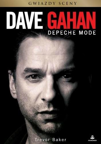 Okładka książki Dave Gahan. Depeche Mode