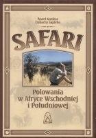 Okładka książki Safari. Polowania w Afryce Wschodniej i Południowej.