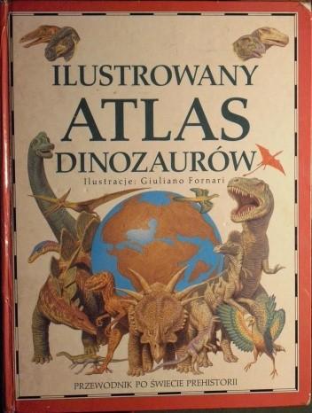 Okładka książki Ilustrowany atlas dinozaurów