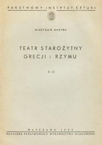 Okładka książki Teatr starożytny Grecji i Rzymu