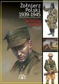 Okładka książki Żołnierz polski 1939-1945