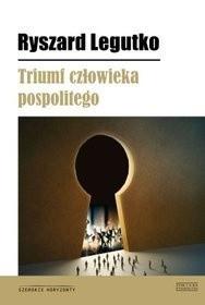 Okładka książki Triumf człowieka pospolitego