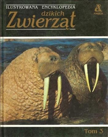 Okładka książki Ilustrowana encyklopedia dzikich zwierząt tom 3