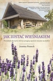 Okładka książki Lawendowe Pole, czyli jak opuścić miasto na dobre