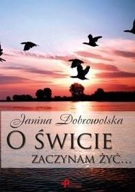 Okładka książki O świcie zaczynam żyć...