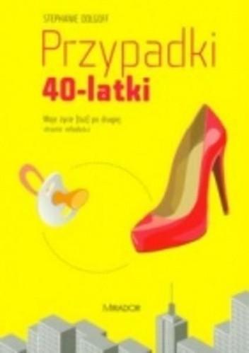 Okładka książki Przypadki 40-latki