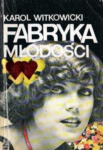 Okładka książki Fabryka Młodości