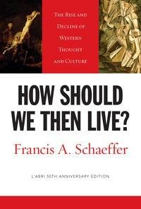 Okładka książki How Should We Then Live?