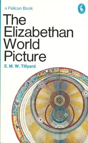 Okładka książki The Elizabethan World Picture