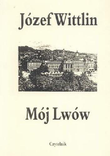 Okładka książki Mój Lwów