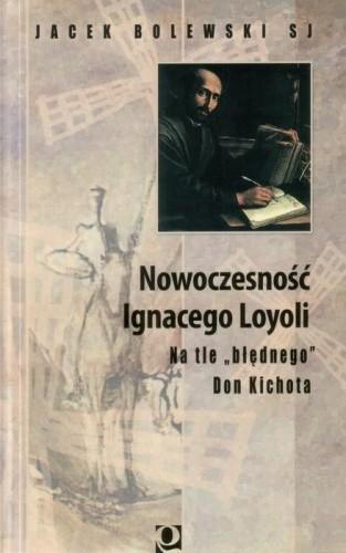 Okładka książki Nowoczesność Ignacego Loyoli: na tle